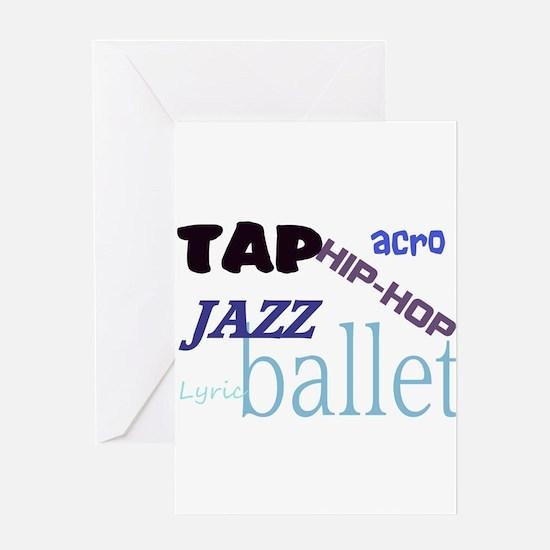 Tap/Jazz/Ballet/Lyric/Acro/Hi Greeting Card
