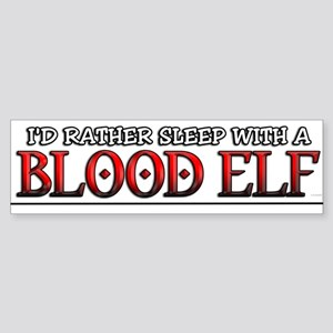 Sleep with a Blood Elf / WoW Bumper Sticker