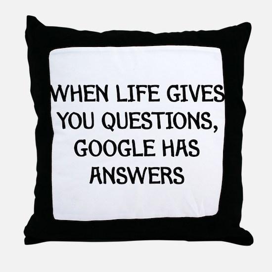 """Google Has Answers"" Throw Pillow"