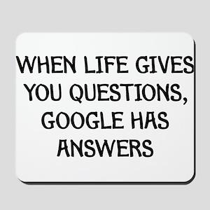 """Google Has Answers"" Mousepad"