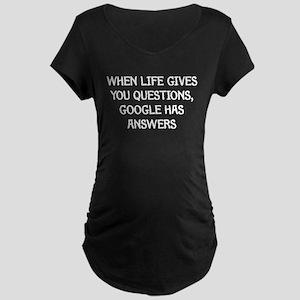 """Google Has Answers"" Maternity Dark T-Shirt"