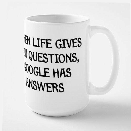 """""""Google Has Answers"""" Large Mug"""