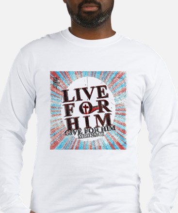 Live for Jesus Long Sleeve T-Shirt