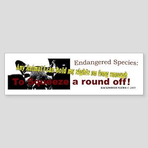 Endangered my Ass! Bumper sticker