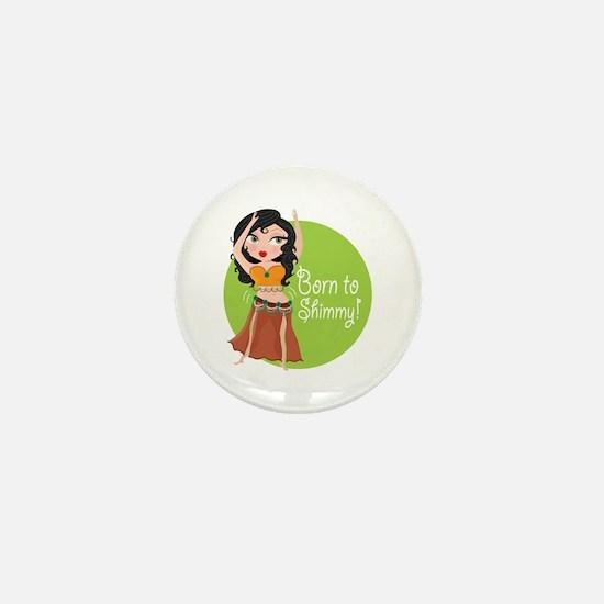 Born to Shimmy! Mini Button