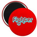 (Cancer ) Fighter Magnet