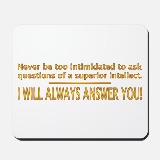 Superior Intellect Mousepad