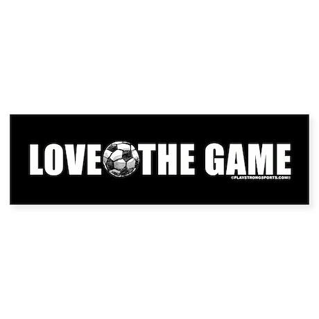 Soccer Love The Game Bumper Sticker