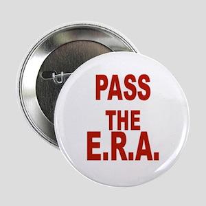 "Pass the ERA 2.25"" Button"