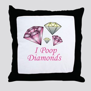 I Poop Diamonds Throw Pillow