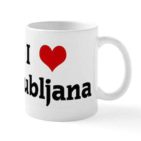 I Love Ljubljana Mug