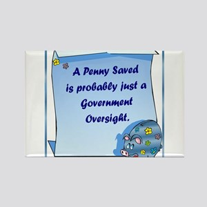 Penny Saved Rectangle Magnet