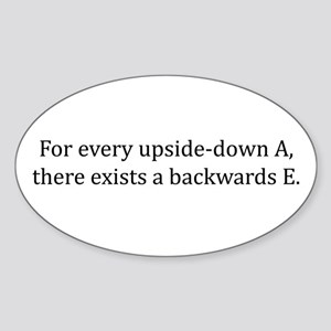 Every updside-down A, exists backwards E Sticker (