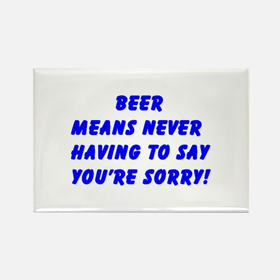 """Beer Means ......"" Rectangle Magnet"