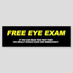 FREE EYE EXAM (Bumper Sticker)