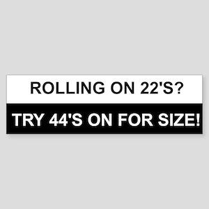 22's VS 44's