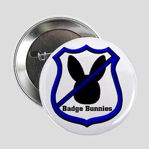 No Badge Bunnies Button