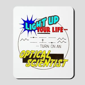 Light up your life ... Mousepad