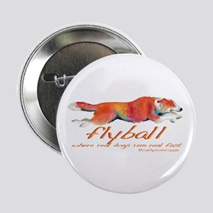 "Real dogs Real fast 2.25"" Button"