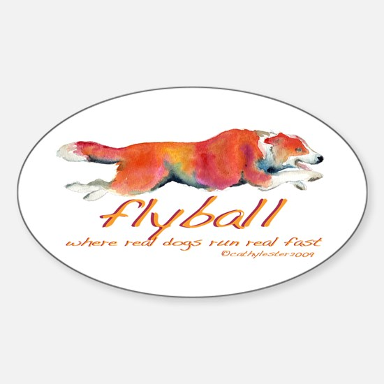 Real dogs Real fast Oval Decal