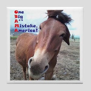 OBAMA - One Big A** Mistake A Tile Coaster