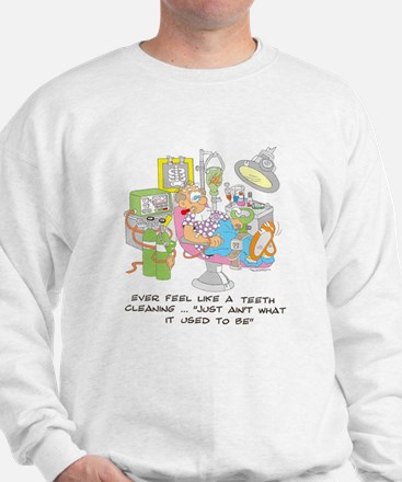 ... just ain't what it used t Sweatshirt