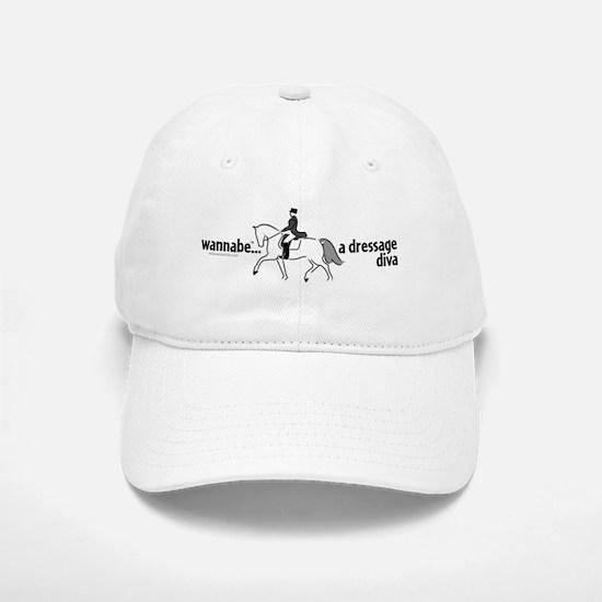 wannabe ... a dressage diva Baseball Baseball Cap