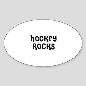 HOCKEY ROCKS Oval Sticker