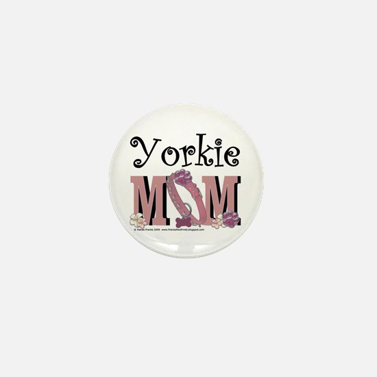Yorkie Mom Mini Button