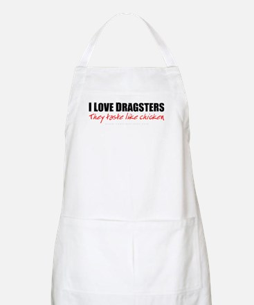 Dragsters Taste Like Chicken BBQ Apron