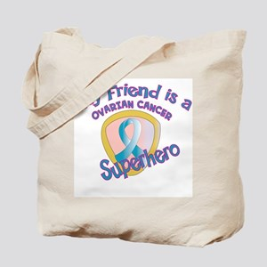 Friend Ovarian Cancer Superhe Tote Bag