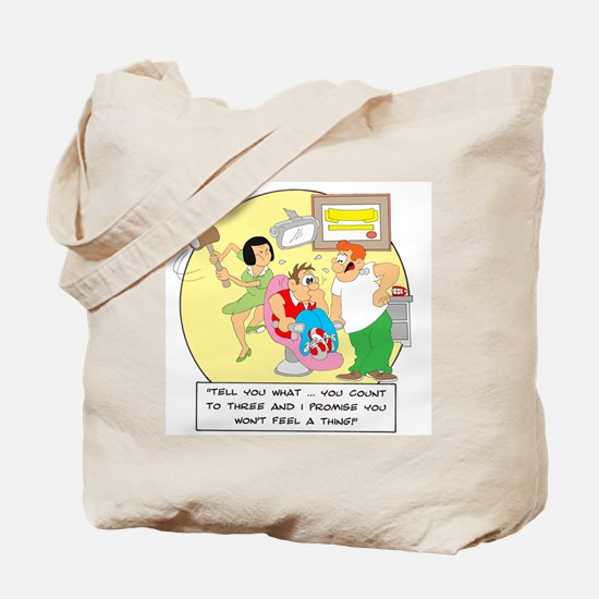 Tell you what ... you count t Tote Bag
