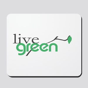 LiveGreen4 Mousepad