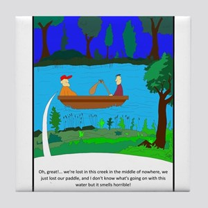 Up a creek without a paddle Tile Coaster