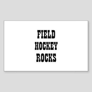 FIELD HOCKEY ROCKS Rectangle Sticker