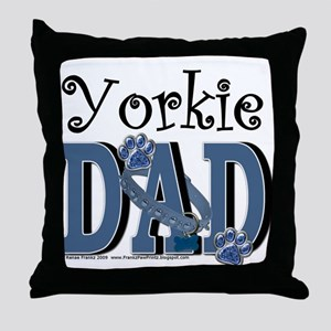 Yorkie Dad Throw Pillow