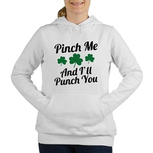 Pinch Me And I'll Punch You Women's Hooded Sweatsh