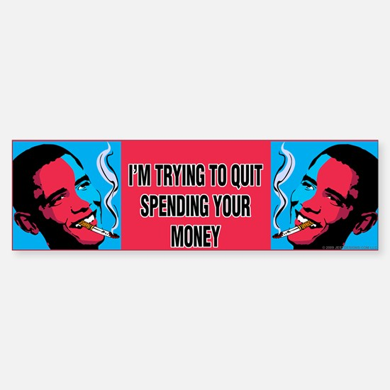 Obama Trying To Quit Bumper Bumper Bumper Sticker