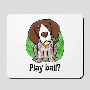 Play Ball German Shorthair Mousepad