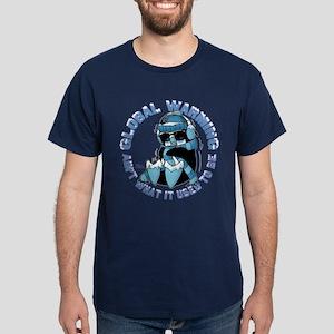 Global Warming Ain't Dark T-Shirt