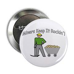 Miners Keep It Rockin 2.25