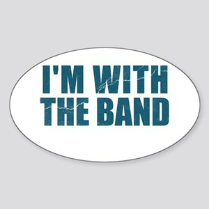 Im With the Band Oval Sticker
