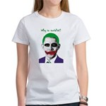 Obama - Why So Socialist? Women's T-Shirt