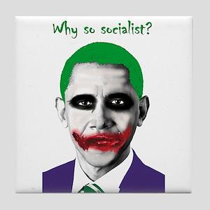 Obama - Why So Socialist? Tile Coaster