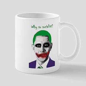 Obama - Why So Socialist? Mug