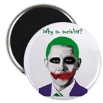 Obama - Why So Socialist? Magnet
