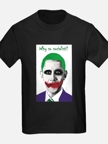Obama - Why So Socialist? T