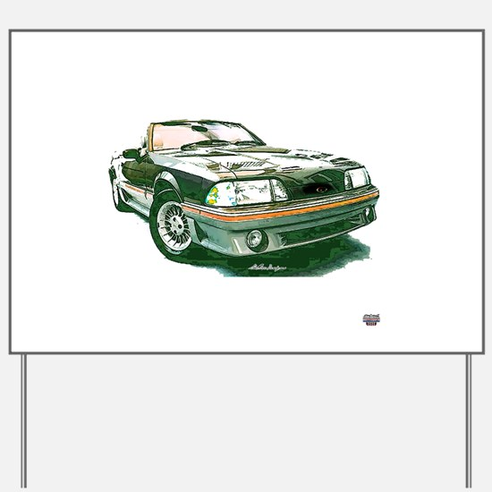 Mustang 87-93 RWB5spd Yard Sign