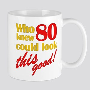 Funny 80th Birthday Gag Gifts Mug