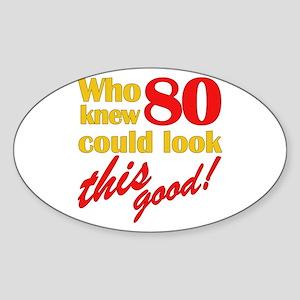 Funny 80th Birthday Gag Gifts Oval Sticker